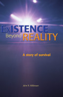 Existence Beyond Reality