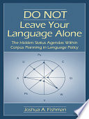 Do Not Leave Your Language Alone