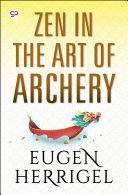 Zen in the Art of Archery image