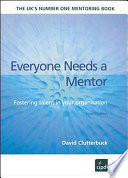 """""""Everyone Needs a Mentor: Fostering Talent in Your Organisation"""" by David Clutterbuck, Chartered Institute of Personnel and Development"""