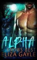 Alpha Knows Best
