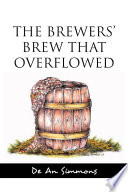 The Brewers  Brew that Overflowed Book