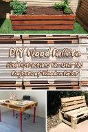 DIY Wood Pallete