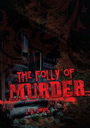 The Folly of Murder