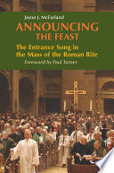 Announcing the Feast  : The Entrance Song in the Mass of the Roman Rite