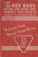 The Red Book of Eye  Ear  Nose and Throat Specialists