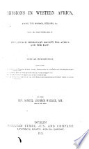Mission in Western Africa  among the Soosoos  Bulloms  etc  With an Introduction Book