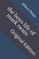 The Boys Life of Mark Twain