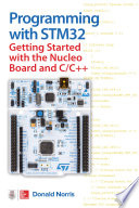 Programming with STM32  Getting Started with the Nucleo Board and C C