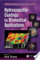 Hydroxyapatite Coatings For Biomedical Applications Book PDF