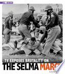 TV Exposes Brutality on the Selma March Book PDF