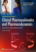 Rowland And Tozer S Clinical Pharmacokinetics And Pharmacodynamics Concepts And Applications