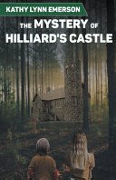 The Mystery Of Hilliard S Castle