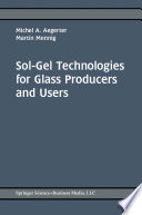 Sol Gel Technologies for Glass Producers and Users Book