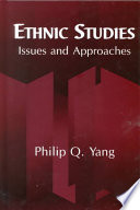 """""""Ethnic Studies: Issues and Approaches"""" by Philip Q. Yang"""