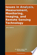 Issues In Analysis Measurement Monitoring Imaging And Remote Sensing Technology 2011 Edition Book PDF