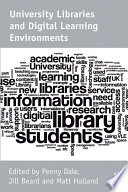 University Libraries And Digital Learning Environments Book PDF
