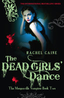Dead Girls' Dance: The Morganville Vampires Book Two