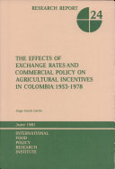 The Effects of Exchange Rates and Commercial Policy on Agricultural Incentives in Colombia  1953 1978