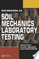 Introduction to Soil Mechanics Laboratory Testing Book