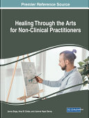 Healing Through the Arts for Non Clinical Practitioners