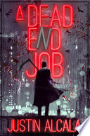 A Dead End Job
