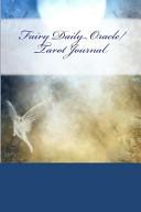 Fairy Daily Oracle/Tarot Journal