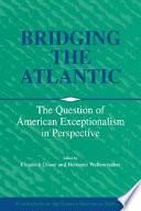 Bridging the Atlantic