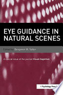 Eye Guidance in Natural Scenes
