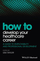 How to Develop Your Healthcare Career