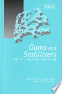Gums And Stabilisers For The Food Industry 10 Book PDF