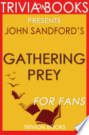 Gathering Prey  A Novel by John Sandford  Trivia On Books