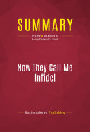 Summary: Now They Call Me Infidel