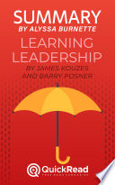 Summary of Learning Leadership by James Kouzes and Barry Posner