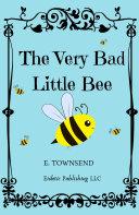 The Very Bad Little Bee Pdf/ePub eBook