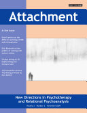 Attachment: New Directions in Psychotherapy and Relational Psychoanalysis - Vol.3 No.3
