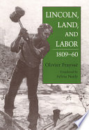Lincoln Land And Labor 1809 60