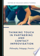Thinking Touch in Partnering and Contact Improvisation