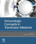 Immunologic Concepts in Transfusion Medicine - E-Book