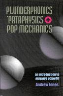 Plunderphonics   pataphysics   Pop Mechanics