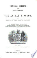General Outline Of The Organization Of The Animal Kingdom And Manual Of Comparative Anatomy Book PDF