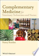 Complementary Medicine for Veterinary Technicians and Nurses Book