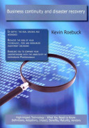 Business Continuity And Disaster Recovery High Impact Technology What You Need To Know Book PDF