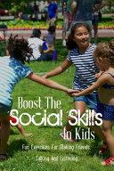 Boost The Social Skills In Kids