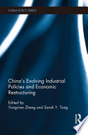 China S Evolving Industrial Policies And Economic Restructuring