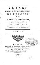 Voyage dans les montagnes de l'Écosse et dans les isles Hébrides, fait en 1786 par John Knox traduit de l'Anglois. tome I [- tome II]