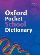 Oxford Pocket School Dictionary (2007 Edition)