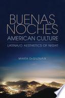 Buenas Noches  American Culture
