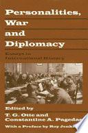 Personalities, War and Diplomacy
