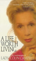 A Life Worth Living: The Autobiography of Lady Colin Campbell